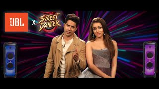 JBL X Street Dancer 3D    Varun D, Shraddha K   Nora Fatehi, Remo D'Souza