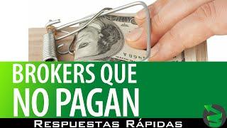 IQ Option y brokers que no pagan - Respuestas Rápidas
