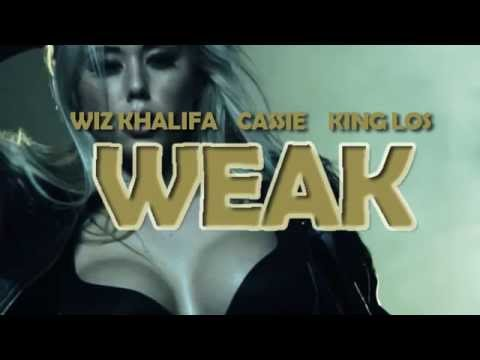 Wiz Khalifa  Weak ft. Cassie & King Los...