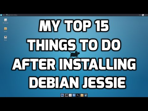 My Top 15 Things to do after Installing Debian Jessie