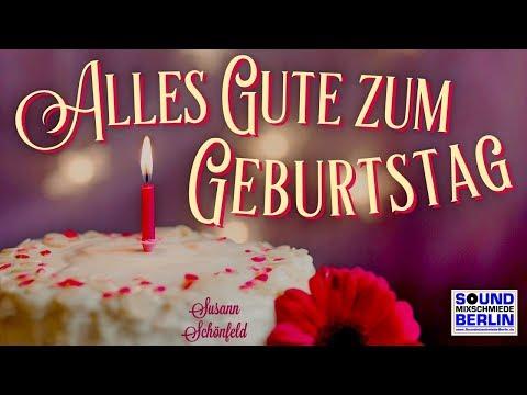 Geburtstagslied ❤️Alles Gute zum Geburtstag Geburtstagsgrüße Neues schönes Geburtstagslied NEU 2017