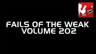 Fails of the Weak - Volume 202