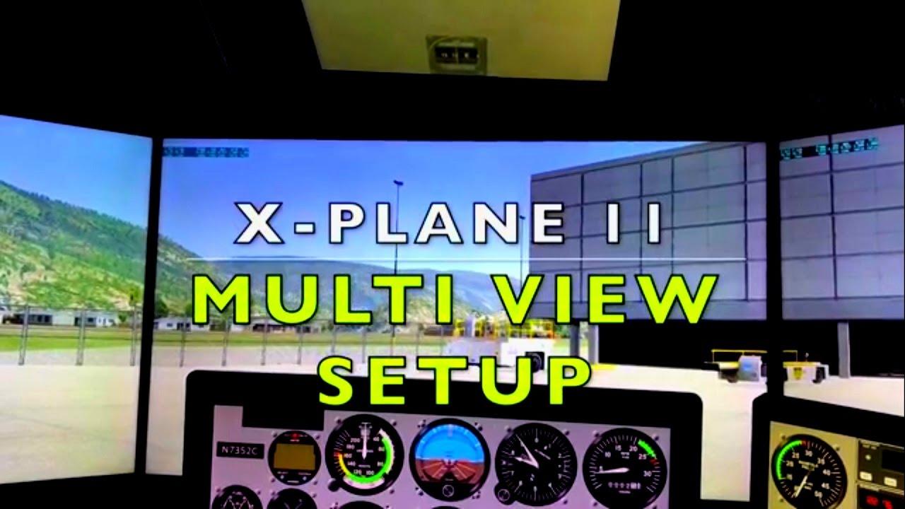 X-Plane 11 Multi View Setup