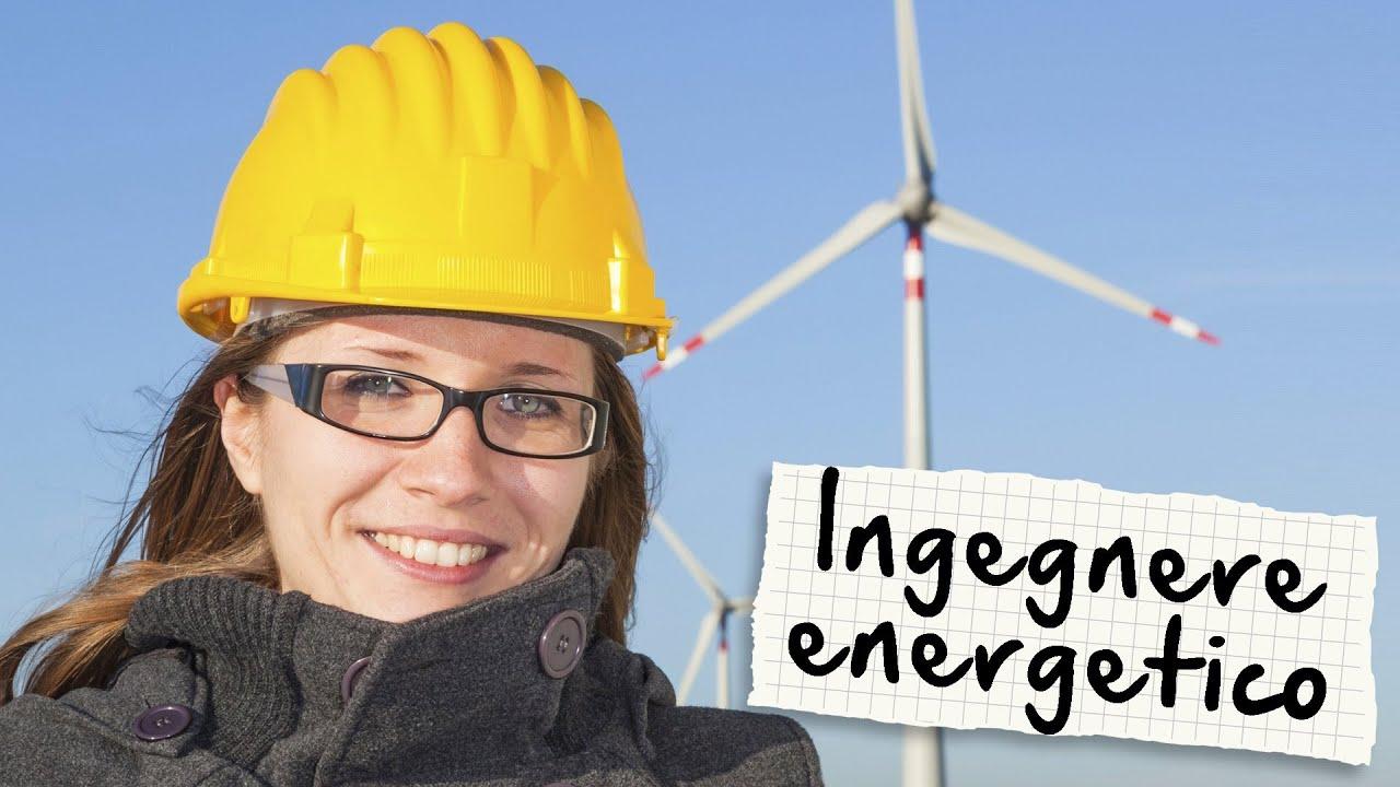 ingegnere energetico chi e cosa fa orientamento