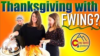 A Thanksgiving with FWING!  Thanksgiving Dinner is Served!