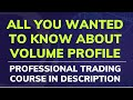 Volume Profile Structures In The Forex Market