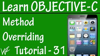 Free Objective C Programming Tutorial for Beginners 31 -  Method Overriding in Objective C