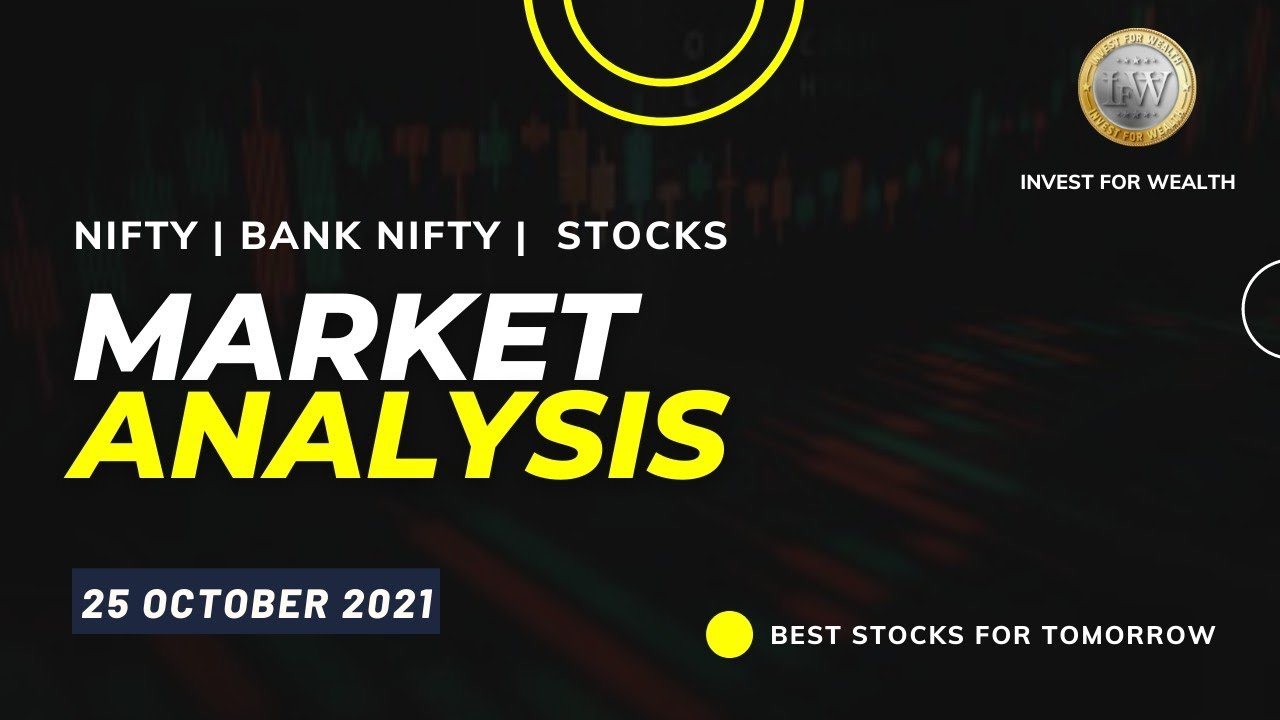 Weekly Market Analysis   Nifty and Banknifty 25th Oct Target for    Best Stocks To Buy   IFW