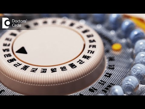 What Are Birth Control Pills? - Dr. Shefali Tyagi