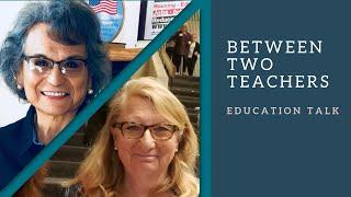 Between Two Teachers  - August 2, 2019