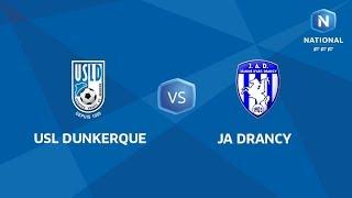 J11 : USL Dunkerque - JA Drancy I National FFF 2018-2019