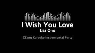Lisa Ono-I Wish You Love (Instrumental) [ZZang KARAOKE]