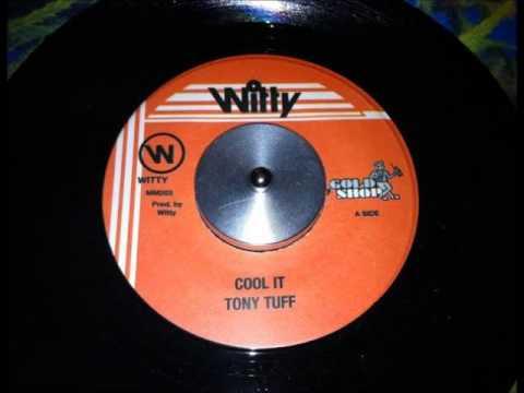 Tony Tuff - Just Cool (Run Down The World Riddim)