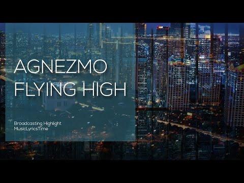 Agnez Mo flying high Lyrics HD