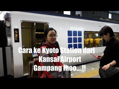 Vlog 1 #Bagaimana cara ke Kyoto dari Kansai Airport?