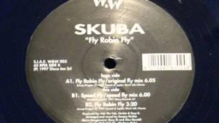 Fly robin fly (original fly mix) - Skuba