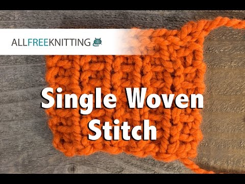 How To: Single Woven Stitch