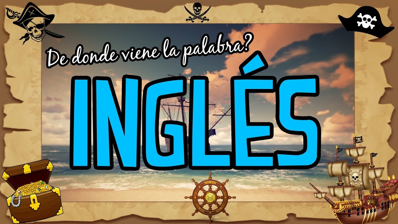De Dónde Viene La Palabra Inglés Captain English Youtube
