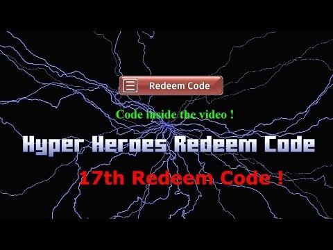 Hyper Heroes 17th Free Redeem Code