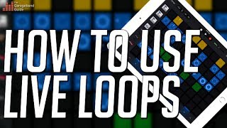 GarageBand Live Loops Tutorial