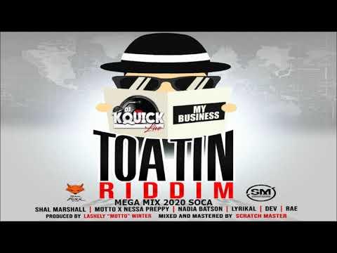 Toatin Riddim Mega Mix (2020 SOCA)