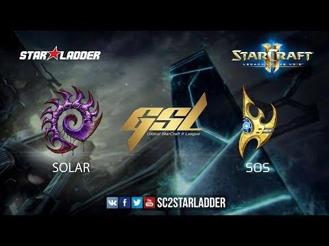 2017 GSL S2 Ro8 Match 1: Solar (Z) vs sOs (P)