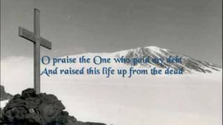 Jesus Paid it All — Worship Video w/ lyrics