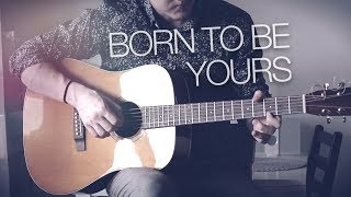Baixar Kygo & Imagine Dragons - Born To Be Yours - Fingerstyle Guitar Cover