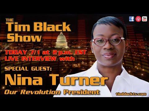 NINA TURNER, President of 'OUR REVOLUTION' Speaks TRUTH TO POWER!