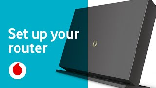 How to set up your Vodafone broadband router | Vodafone Help | Vodafone UK