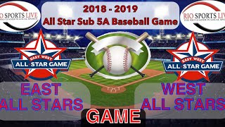 RGV Sub 5A All Star Baseball Game from La Joya HS