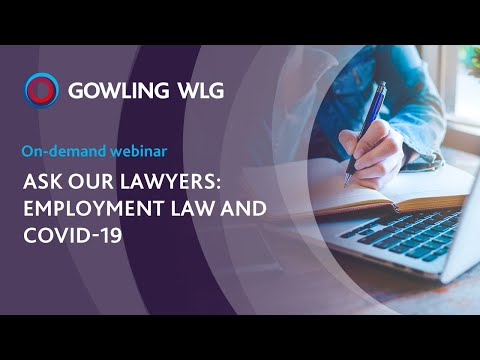 Ask our lawyers: Employment law and COVID-19 | On-demand webinar