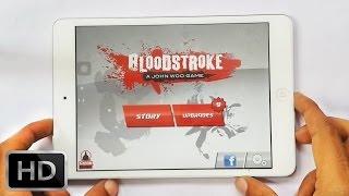 Bloodstroke - Gameplay Video 3