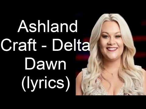 Ashland Craft -  Delta Dawn (lyrics)