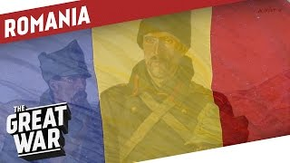 Romania in World War 1 I THE GREAT WAR Special