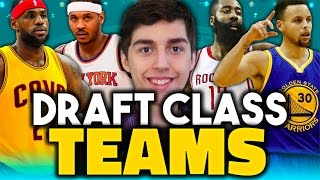 what if every nba draft class was a team nba 2k16 my league