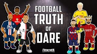 😂FOOTBALL TRUTH or DARE😭 (Starring Salah, Messi, Neymar, Ronaldo & more) Frontmen Season 1.6