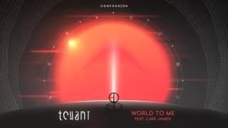 tchami---world-to-me-feat-luke-james