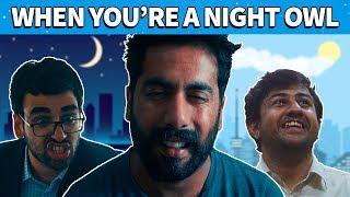 When You're A Night Owl | MangoBaaz