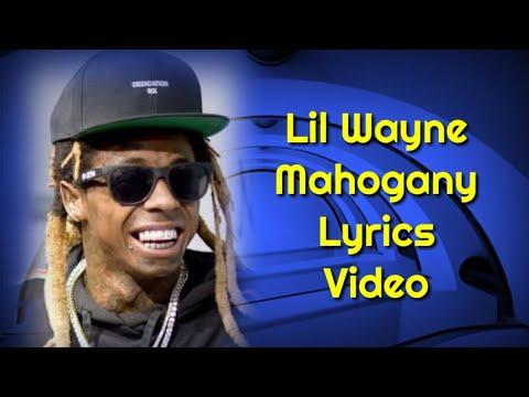 Lil Wayne - Mahogany Lyrics    Mahogany Lyrics - Lil Wayne