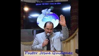 Pastor Josue Quiñonez---Domingo 06/10/2017