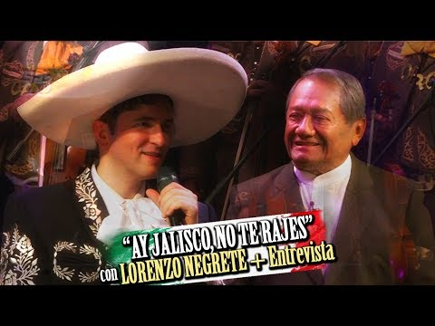 Ay JALISCO, no te rajes (Lorenzo, nieto de Jorge Negrete) con MANZANERO + entrevista
