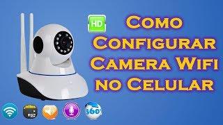 Tutorial Como instalar e configurar a Camera IP e acessar pelo celular