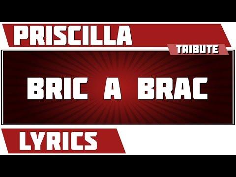 Bric àbrac - Priscilla - paroles