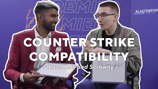 How well does Scrawny ACTUALLY know Launders? We put them to the test | Counter Strike Compatibility