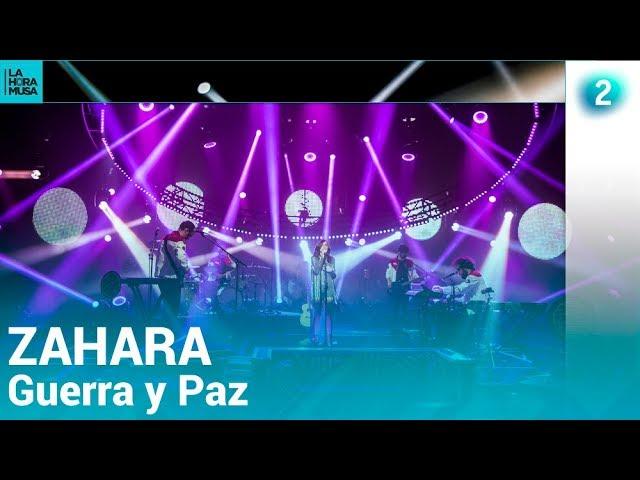 ZAHARA | Guerra y Paz | Especial La Hora Musa, 2019 | La 2