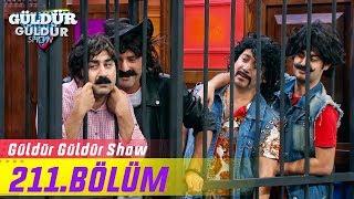 Güldür Güldür Show 211.Bölüm (Tek Parça Full HD)