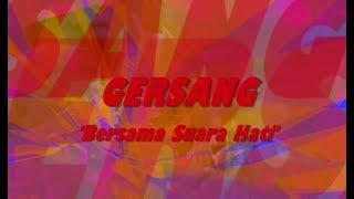 Video Gersang - Bersama Suara Hati download MP3, 3GP, MP4, WEBM, AVI, FLV Juli 2018