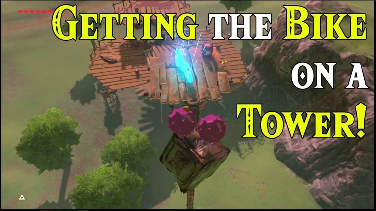 Getting The Bike On A Tower Eureka In Zelda Breath Of The Wild