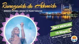 Ramazan Etkinlikleri - İnci Mercan Konseri
